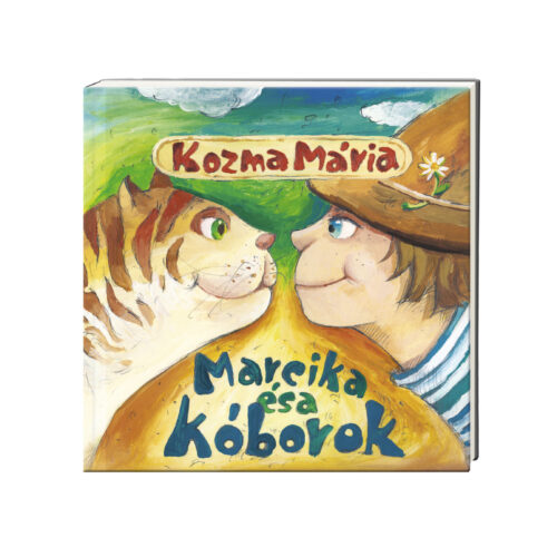 Mesesugarak – Kozma Mária: Marcika és a kóborok